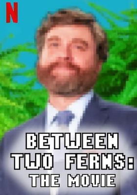 Between Two Ferns The Movie's Poster