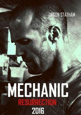 Mechanic: Resurrection's Poster