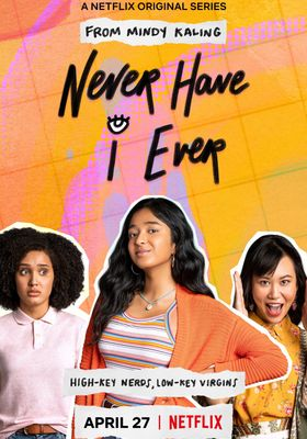 Never Have I Ever's Poster