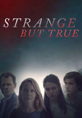 Strange But True's Poster