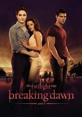 The Twilight Saga: Breaking Dawn - Part 1's Poster