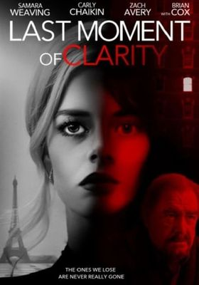Last Moment of Clarity's Poster